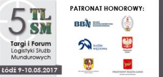 Patronat honorowy V Targów i Forum Logistyki Służb Mundurowych