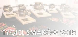 """Finał  konkursu  """"TYGIEL SMAKÓW"""" 2018"""