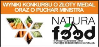 Wyniki Konkursu o Złoty Medal oraz Puchar Ministra - Natura Food 2016