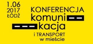 Konferencja Komunikacja i Transport w Mieście: obowiązkowy przystanek na drodze do sukcesu biznesowego