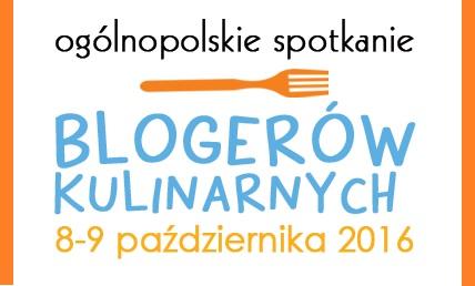 Ogólnopolskie spotkanie blogerów kulinarnych!