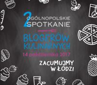 Ruszyły zapisy na 2 Ogólnopolskie Spotkanie Blogerów Kulinarnych